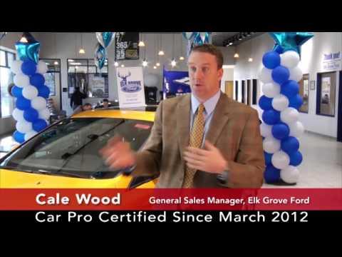 Elk Grove Ford >> Car Pro Testimonial Cale Wood Elk Grove Ford 5 13