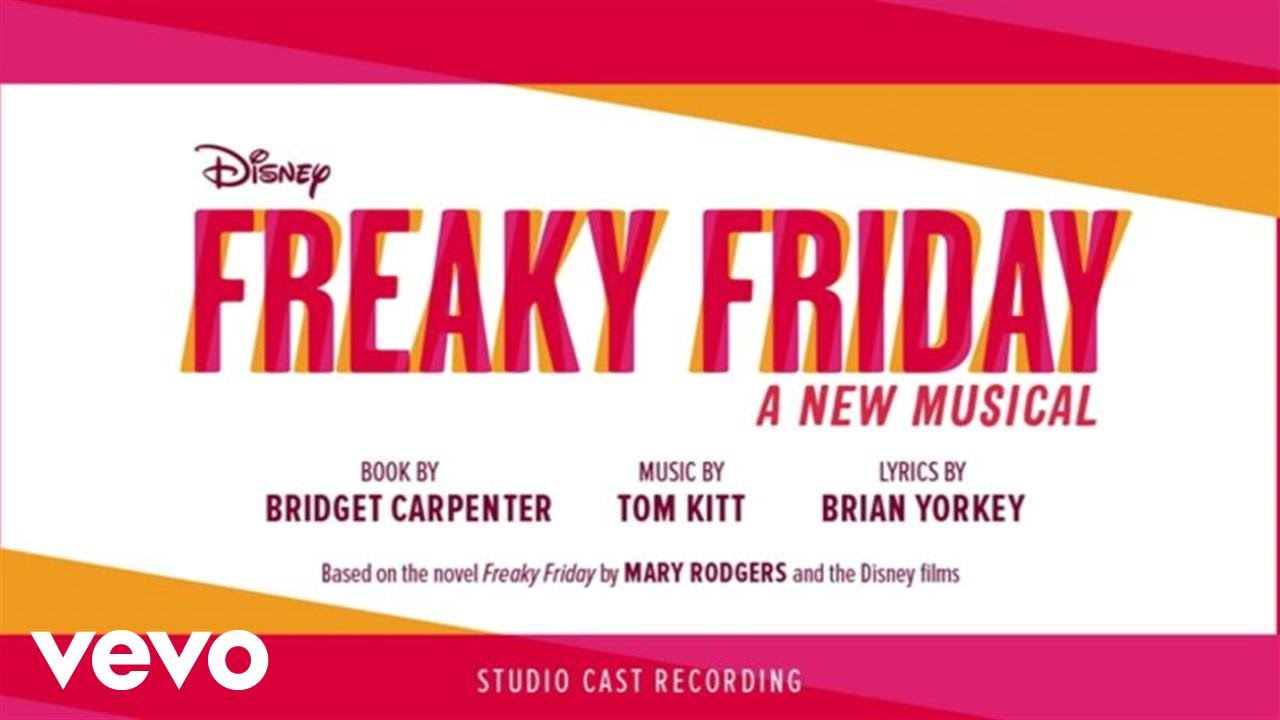 just one day from freaky friday a new musical audio only youtube