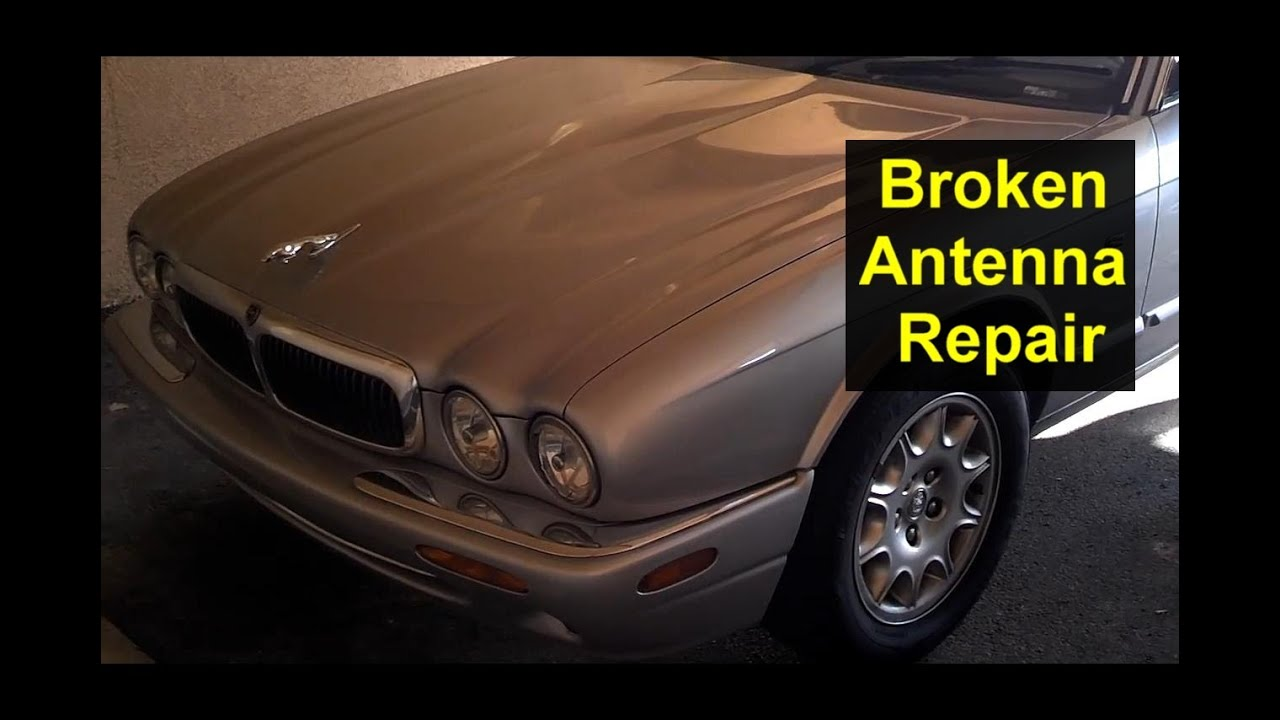 hight resolution of broken power antenna repair how to replace the antenna mast auto repair series