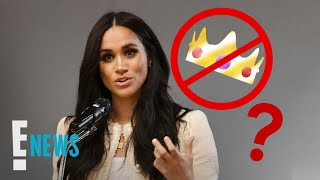 Is Meghan Markle's Royal Title Being Phased Out? | E! News