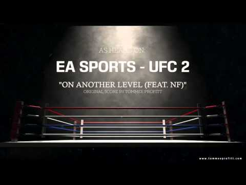 NF - On Another Level // Produced By Tommee Profitt (EA Sports UFC 2)