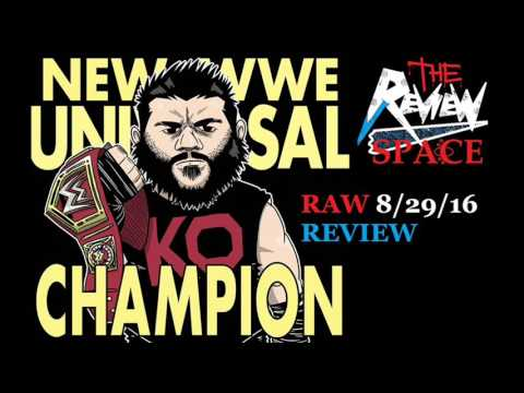Download WWE Raw 8/29/16 Review (Kevin Owens wins WWE Universal Championship!)