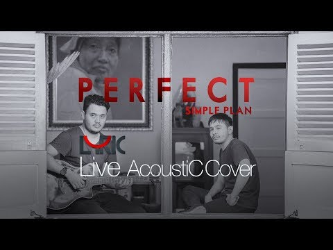 Simple Plan - Perpect ⎮ band LYRIC official - Live Acoustic Cover