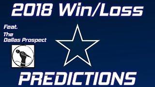 Dallas Cowboys 2018 Record Predictions feat. The Dallas Prospect