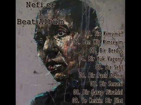Nefi.er - Bir Serseri (Beat)