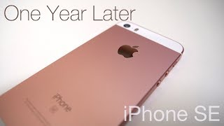 iPhone SE - One Year Later
