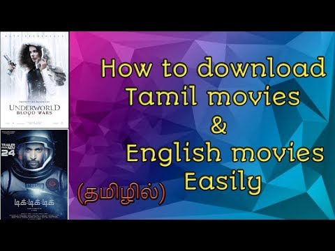 How To Download Tamil Movies And English Movies Easily (தமிழில்)