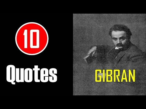 [10 Quotes] Khalil Gibran - If You Love Somebody, Let Them Go