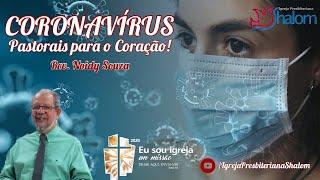 CORONAVÍRUS   Separe um tempo para orar! - Rev. Noidy Souza