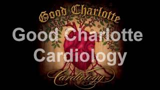 Good Charlotte Cardiology Acoustic With Lyrics