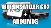 How to install WUP Installer GX2 (Wii U games installer