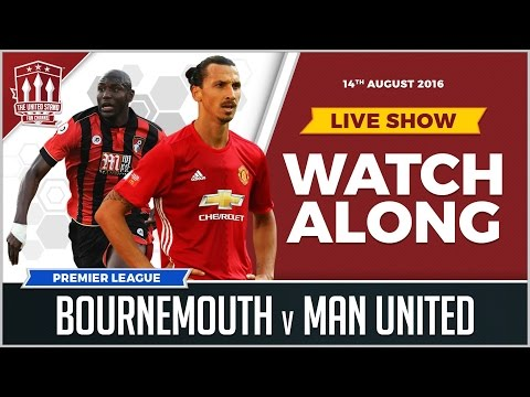AFC Bournemouth vs Manchester United LIVE Stream Watchalong