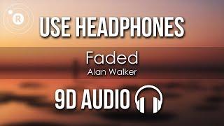 Alan Walker - Faded (9D AUDIO)