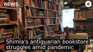 Shimla's antiquarian bookstore struggles amid pandemic | Maria Brothers Shimla