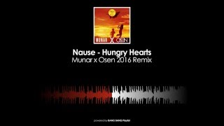 Nause - Hungry Hearts (Munar x Osen 2016 Remix)