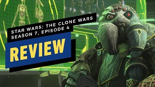 Star Wars: The Clone Wars - Season 7, Episode 4 Review