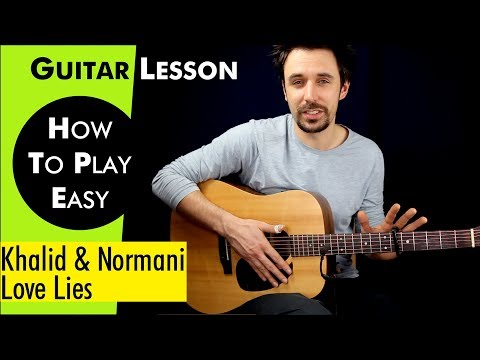 Mix - Love Lies - Khalid & Normani Guitar Lesson /Guitar TutorialLove Lies Guitar Cover how to play Chords