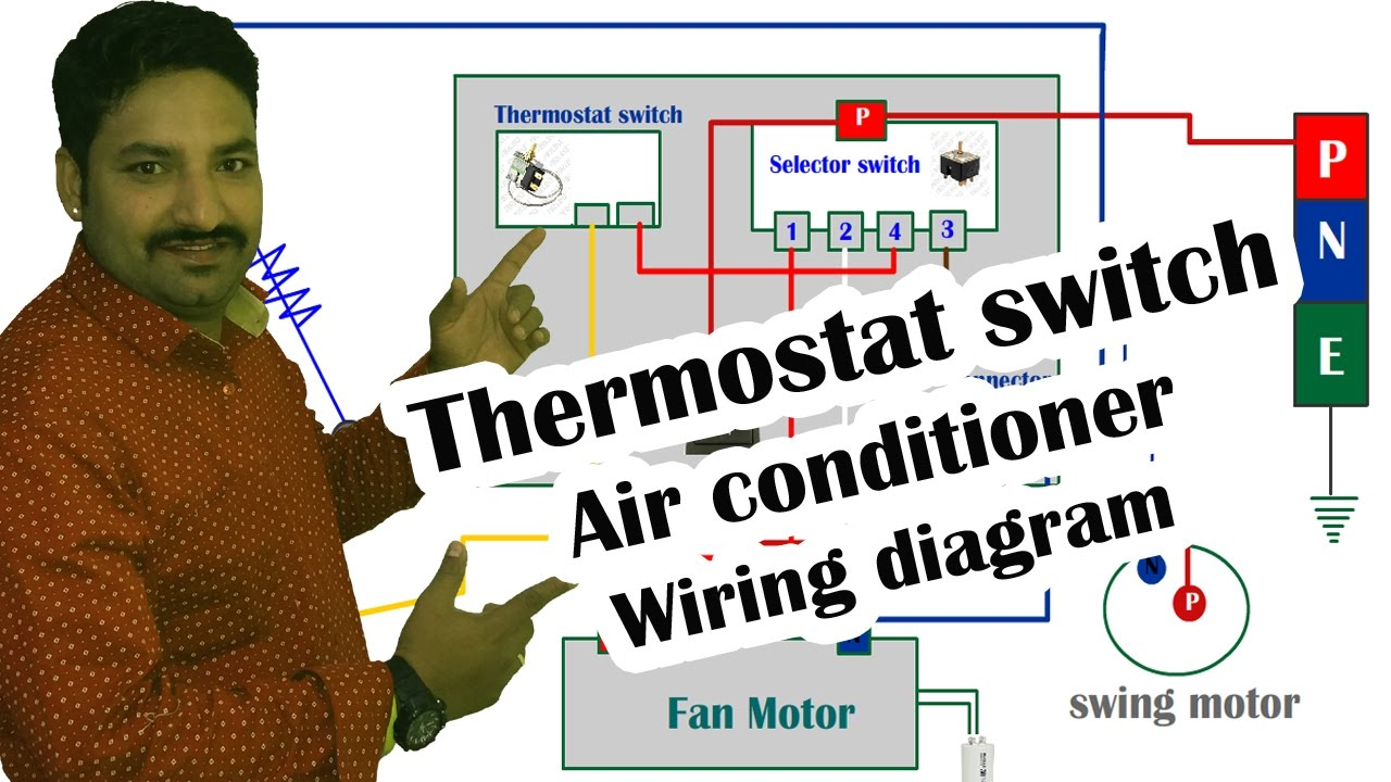 Thermostat switch Air conditioner wiring diagram  Hindi