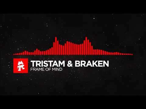 [DnB] - Tristam & Braken - Frame of Mind [Monstercat Release] 10 HOURS