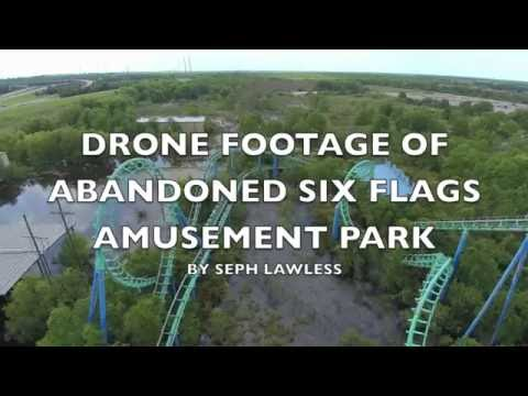 DRONE VIDEO OF ABANDONED SIX FLAGS | SEPH LAWLESS
