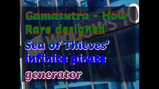 12132018 Gamasutra - How Rare designed Sea of Thieves