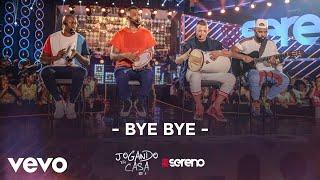 Vou pro Sereno - Bye Bye (Ao Vivo)