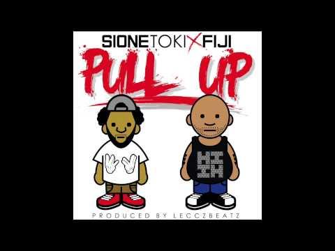 Sione Toki - Pull Up (feat. Fiji) [Prod. By LecczBeatz]