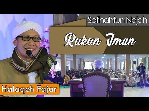 Rukun Iman | Buya Yahya |  Kitab Safinatun An-Najah | 2 Ramadhan 1439 H