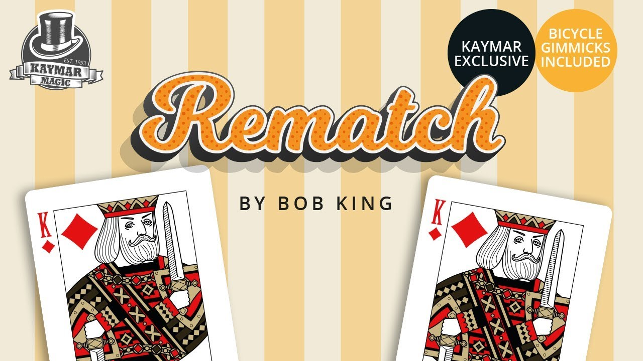 Image result for REMATCH by Bob King and Kaymar Magic