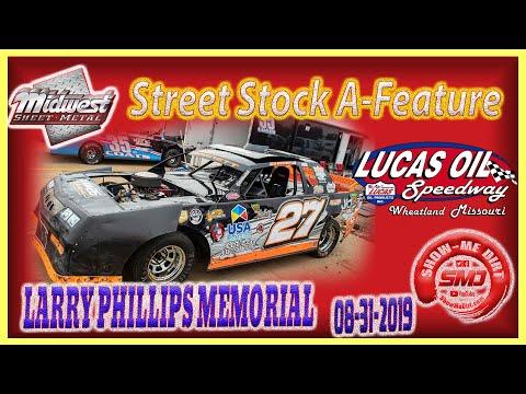 Street Stock A-Main LARRY PHILLIPS MEMORIAL Lucas Oil Speedway 08-31-2019 @Midwest Sheet Metal http://msmfab.com/ @ShowMeDirt.com For photos ... - dirt track racing video image
