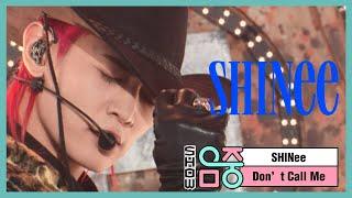 [쇼! 음악중심] 샤이니 - 돈 콜 미 (SHINee - Don't Call Me), MBC 210306 방송