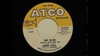 GERRI HALL - Mr  blues