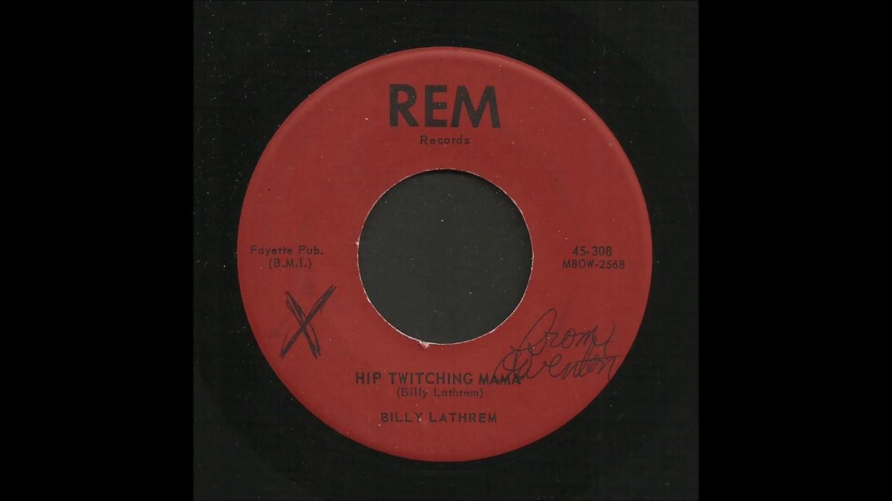 Billy Lathrem - Hip Twitching Mama - Rockabilly 45 - YouTube