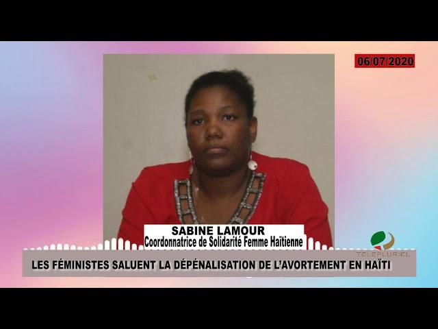 Les féministes saluent la dépénalisation de l'avortement en Haïti.