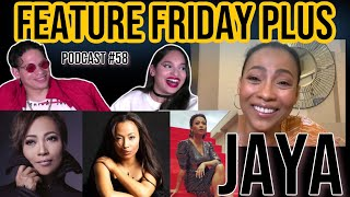 Download Feature Friday Plus #58 Jaya|Becoming the Filipino Soul Queen, Touring, motherhood & future projects