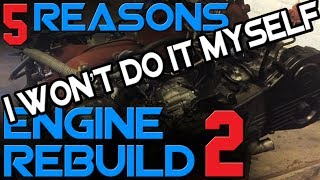 homepage tile video photo for 5 Reasons NOT to Rebuild Your Engine Yourself // Ep. 2 // The Engine Build Series