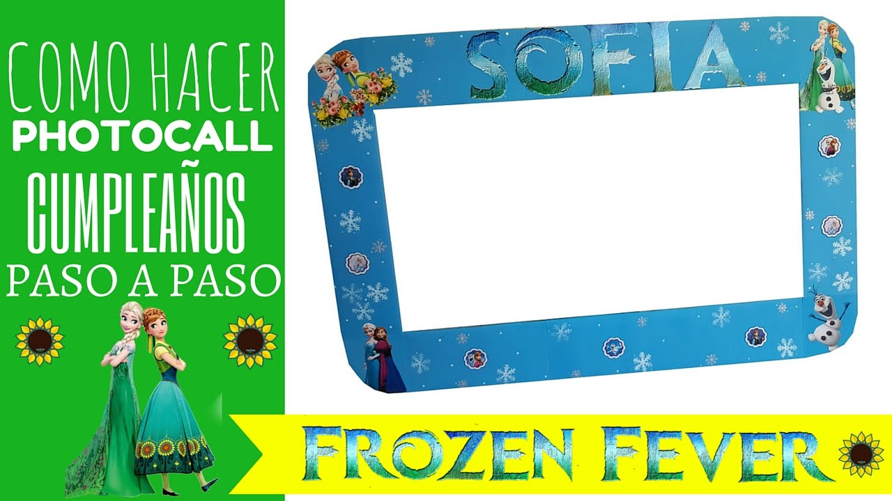 como hacer photocall de cumpleaos frozen fever ideas decorar cumpleaos frozen fever