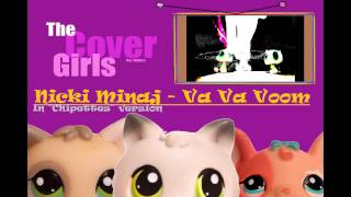 LPS - The Cover Girls - Va Va Voom (Music by Nicki Minaj)