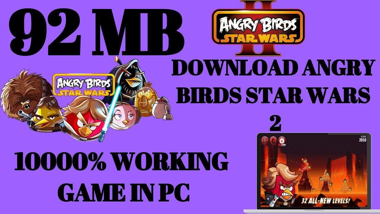 92 MB How To Download Angry Birds 2 Star War Free For PC LAPTOP 100000 WORKING GAME
