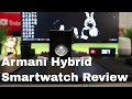 Armani Hybrid Smartwatch Review!