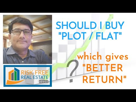 Flat or Plot | Investment | Best Returns | Risk Free Real Estate | Hyderabad Plots | Hyd Apartment