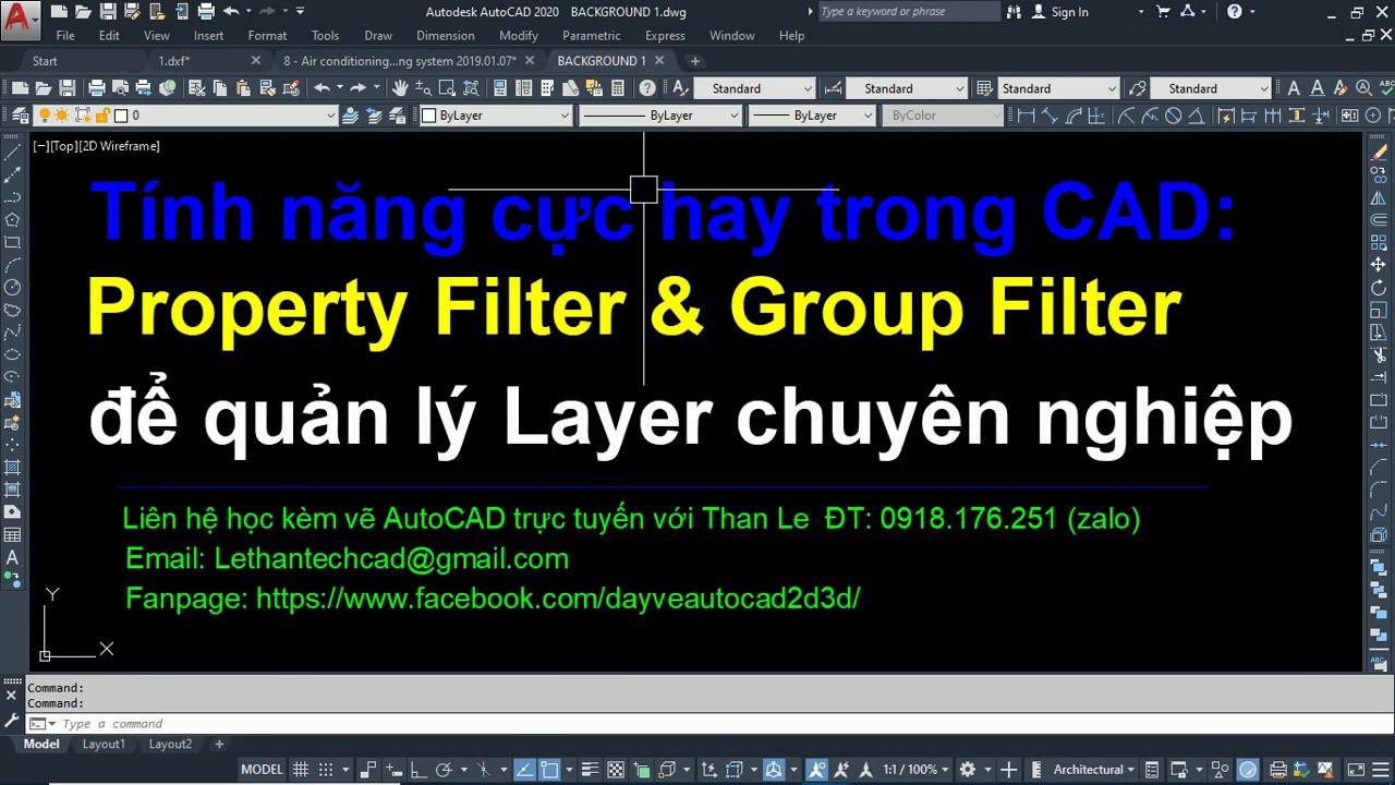 Để quản lý Layer chuyên nghiệp hãy dùng New Property Filter và Group Filter trong AutoCAD