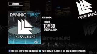 Dannic - Tombo [OUT NOW]