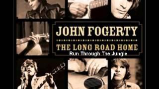 John Fogerty - Run Through The Jungle