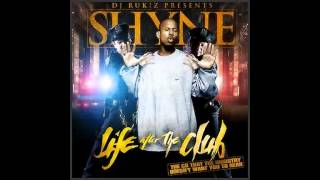 Shyne & DJ Rukiz - 24. Freak Tonight (Life After The Club Mixtape)