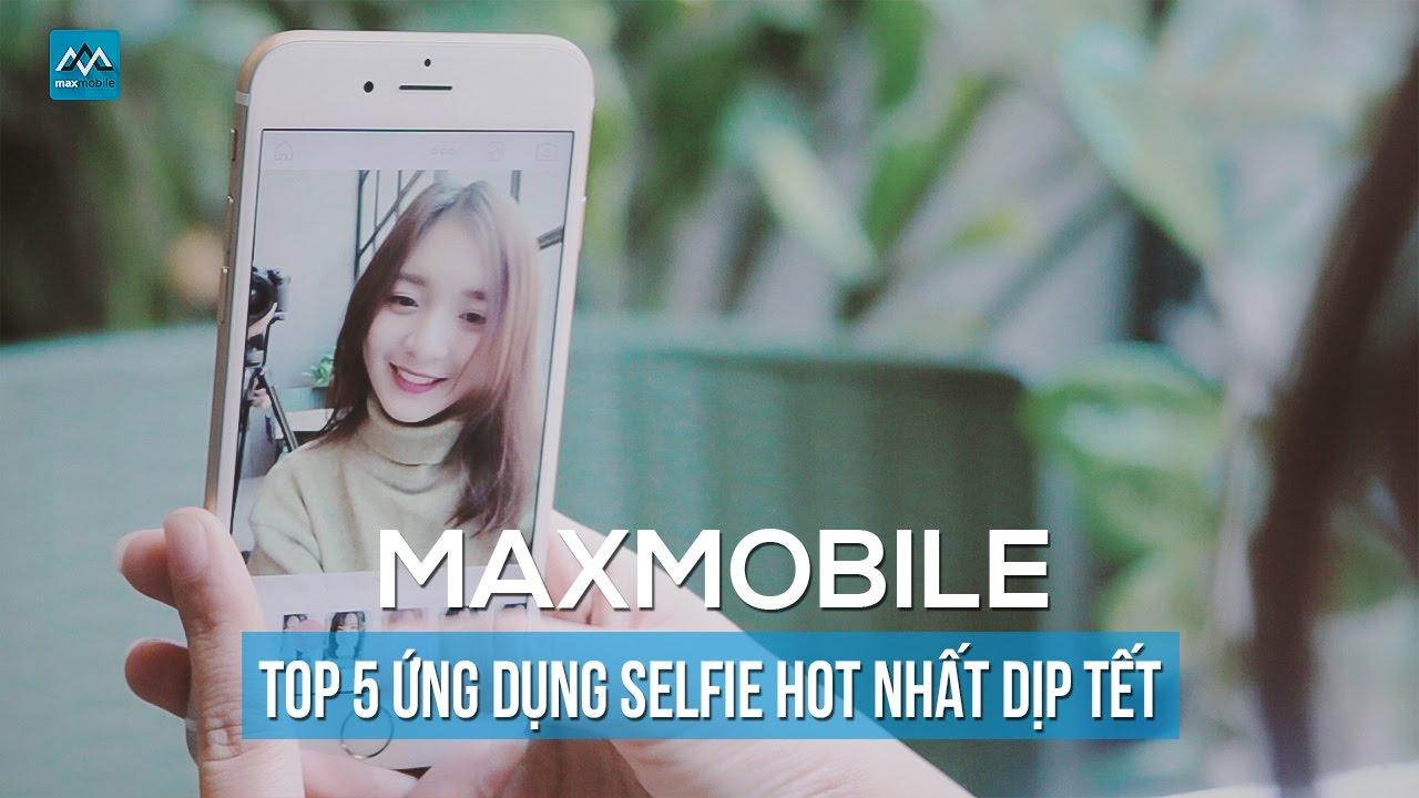 Top 5 ứng dụng selfie HOT nhất trong dịp tết.