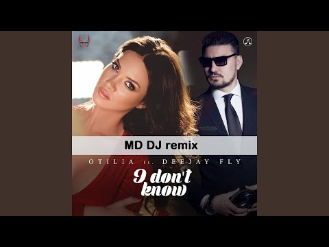 I Don't Know (feat. Deejay Fly) (MD DJ Cut Remix)
