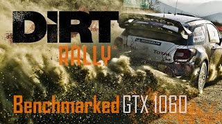 Dirt Rally [PC] - GTX 1060 6GB Benchmark - Ultra 1080p 4xMSAA
