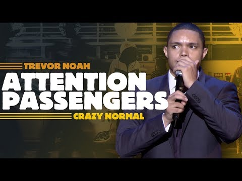 'Attention All Passengers' - Trevor Noah - (Crazy Normal) RE-RELEASE