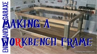 Making A Workbench Frame